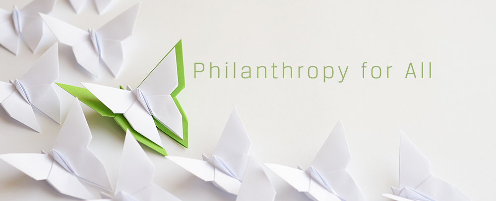 Philanthropy for All